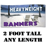 2' Standard Size - Heavy-Weight 13 oz. Digitally Printed Custom Vinyl Banners